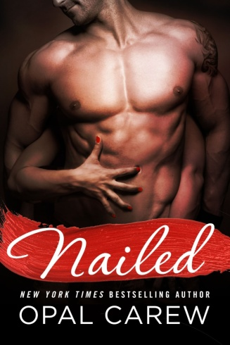 Cover for NAILED by Opal Carew